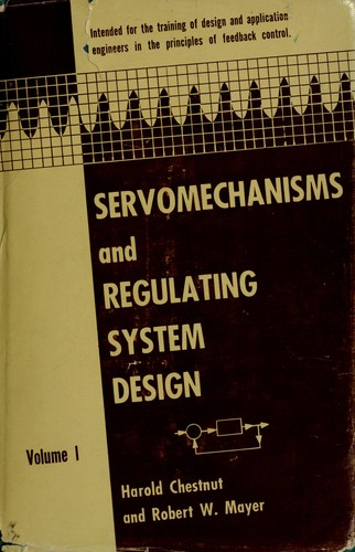Servomechanisms and regulating system design