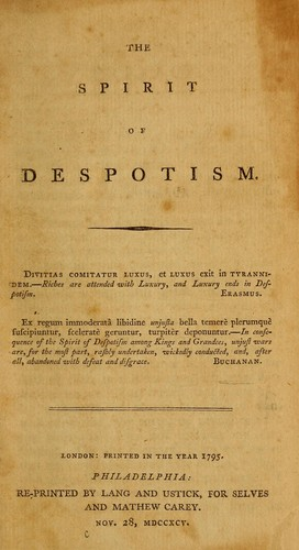 The spirit of despotism.