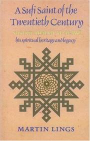 A Sufi saint of the twentieth century by Martin Lings