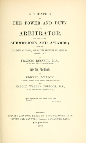 A treatise on the power and duty of an arbitrator, and the law of submissions and awards