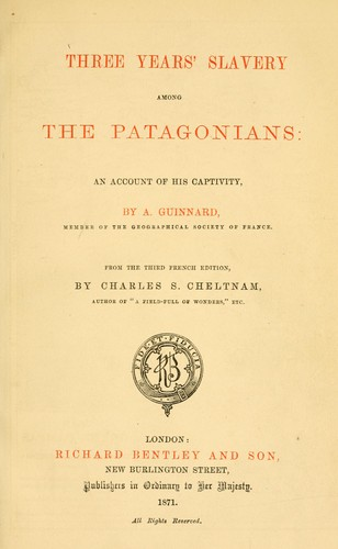 Download Three years' slavery among the Patagonians: an account of his captivity