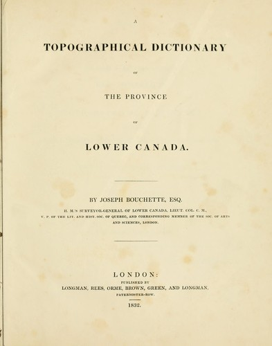 A topographical dictionary of the province of Lower Canada.