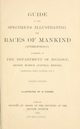 Download Guide to the specimens illustrating the races of mankind (anthropology) exhibited in the Department of Zoology, British Museum (Natural History).