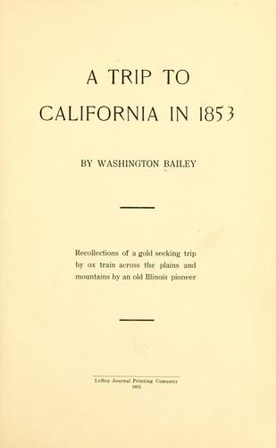 A trip to California in 1853