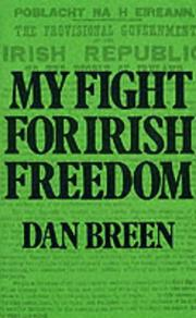 My fight for Irish freedom by Dan Breen