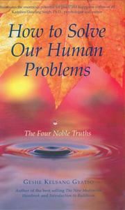 How to Solve Our Human Problems by Kelsang Gyatso