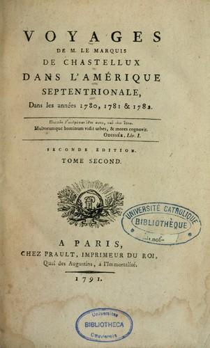 Download Voyages de m. le marquis de Chastellux dans l'Amérique septentrionale, dans les années 1780, 1781 & 1782 …