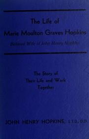 The life of Marie Moulton Graves Hopkins PDF