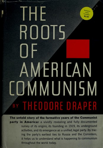 The roots of American communism.