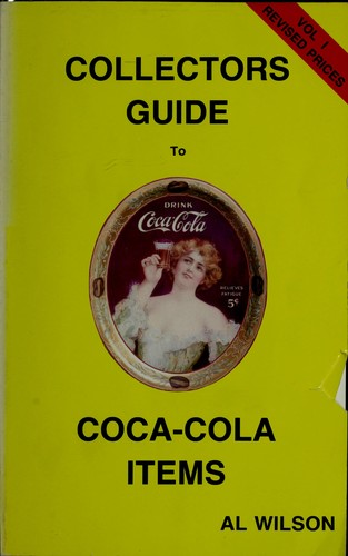 Collectors guide to Coca-Cola items