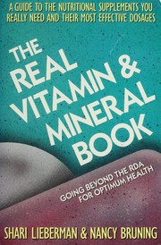 The real vitamin &amp; mineral book by Shari Lieberman