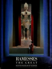 Ramesses the Great by Rita E. Freed