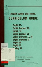 Interim senior high school curriculum guide for English 10, English language 20, English 23, English language 21, English literature 11, 20, English literature 21, English 30, English 33, Reading 10 PDF