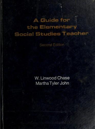A guide for the elementary social studies teacher