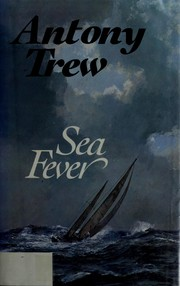 Sea fever by Antony Trew