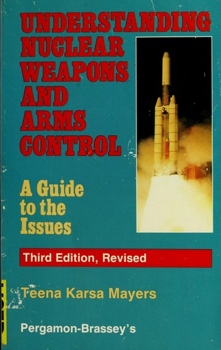 Download Understanding nuclear weapons and arms control