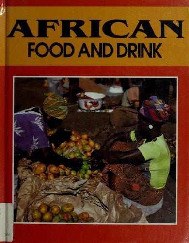 African food and drink by Martin Gibrill