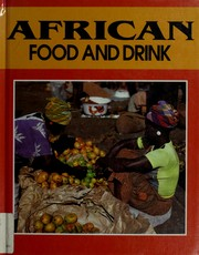 Cover of: African food and drink by Martin Gibrill