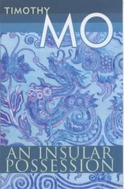 An Insular Possession by Timothy Mo