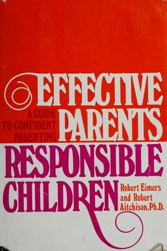 Effective parents/responsible children