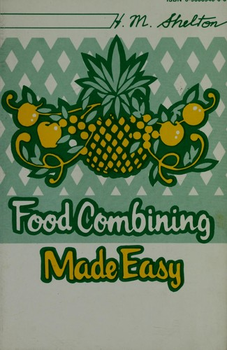 Download Food Combining Made Easy