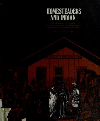 Homesteaders and Indians.