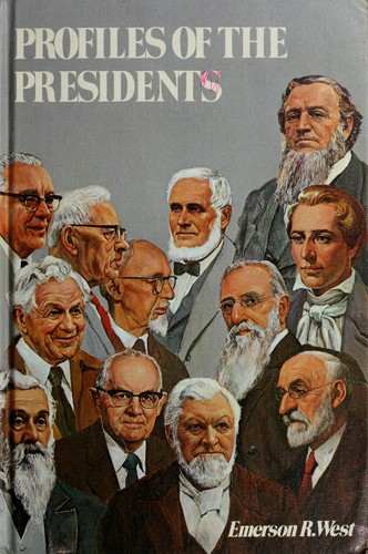 Profiles of the Presidents.
