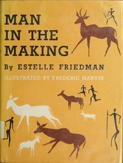 Man in the making by Estelle Friedman