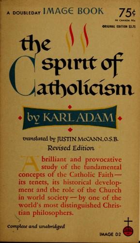 The spirit of Catholicism.