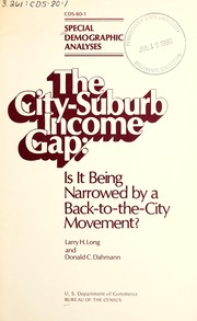 The city-suburb income gap--is it being narrowed by a back-to-the-city movement? PDF