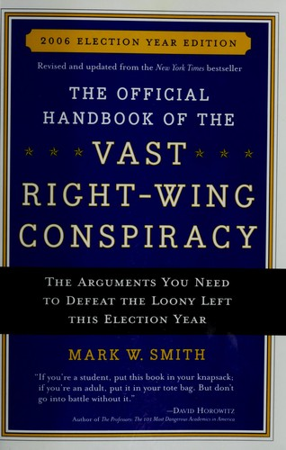 Download The official handbook of the vast right-wing conspiracy