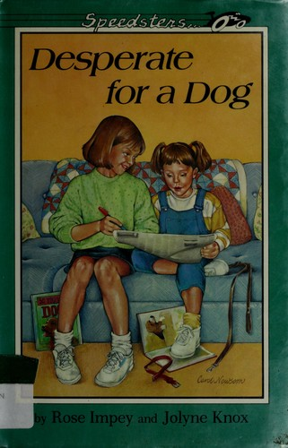 Desperate for a dog by Rose Impey