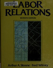 Cover of: Labor relations by Arthur A. Sloane
