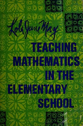 Download Teaching mathematics in the elementary school.