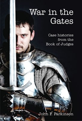 War in the gates: Case Histories from the Book of Judges by