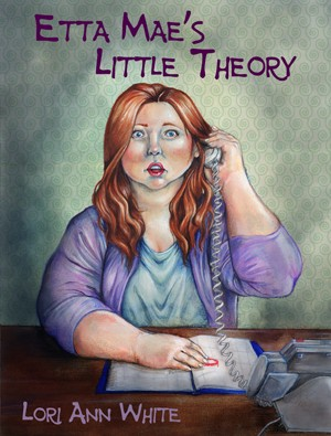 Etta Mae's Little Theory by