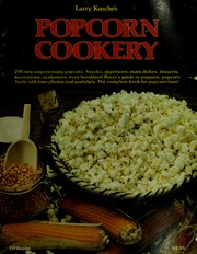 Larry Kusche's Popcorn cookery by Larry Kusche