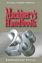 Cover of: Machinery's Handbook 28th Edition by