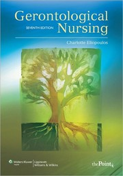 Cover of: Gerontological nursing by Charlotte Eliopoulos