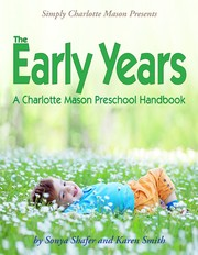 The Early Years by Sonya Shafer