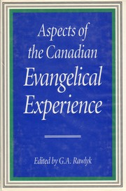 Cover of: Aspects of the Canadian evangelical experience by edited by G.A. Rawlyk.