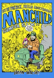 Cover of: Manchild 6: Bye Bye Punk Rock... Hello Adulthood by 