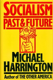 Socialism by Michael Harrington