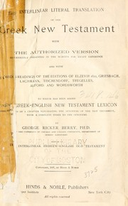 A new Greek-English lexicon to the New Testament by George Ricker Berry