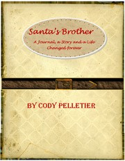 Santa's Brother by Cody Pelletier