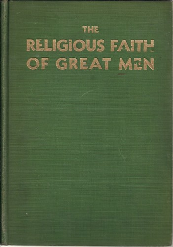 The Religious Faith of Great Men