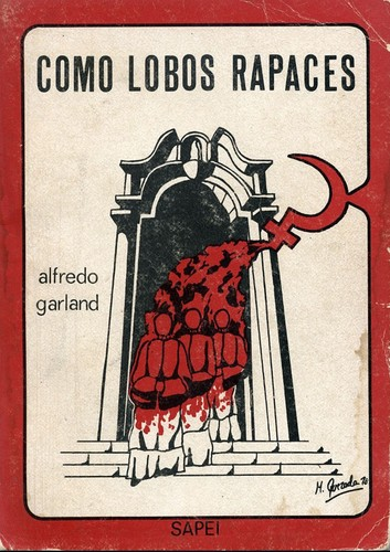 Como lobos rapaces by Alfredo Garland Barron