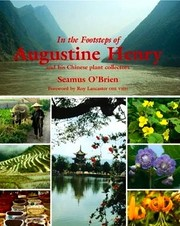 Cover of: In the footsteps of Augustine Henry and his Chinese plant collectors by Seamus O'Brien