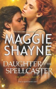Daughter of the Spellcaster by Maggie Shayne