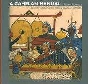 A Gamelan Manual by Richard Pickvance